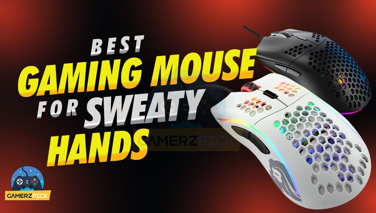 10 Best Gaming Mouse for Sweaty Hands