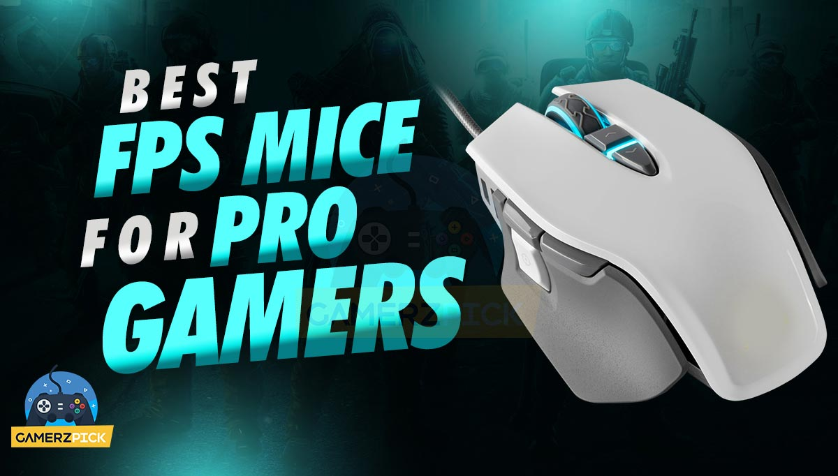 10 Best FPS Gaming Mice for Pro Gamers