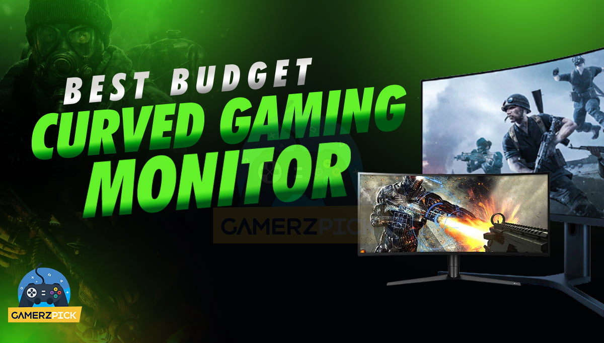 Best Budget Curved Gaming Monitor