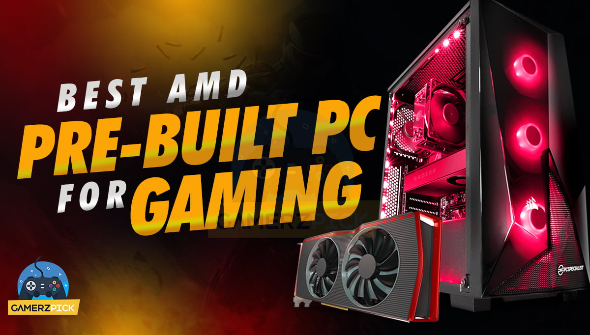 Best AMD Prebuilt PC for Gaming