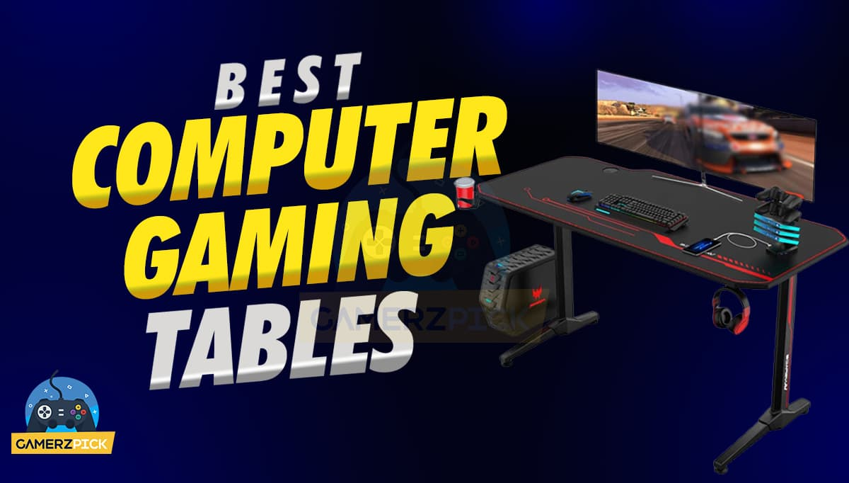 Best PC Gaming Tables