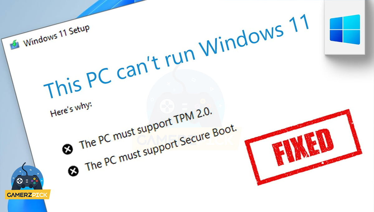 Your Current PC Won't Support Windows 11, Here's Why